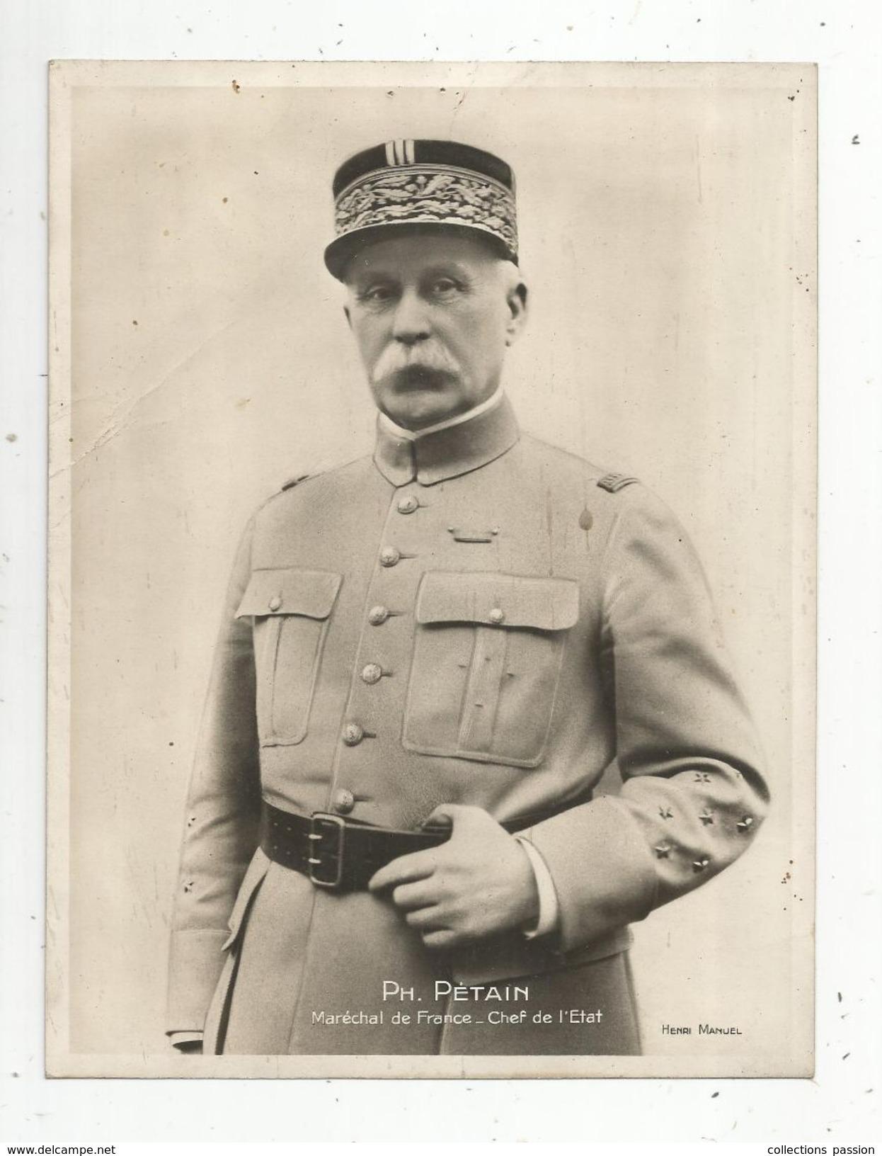 Photographie H. Manuel , 17.5 X 23 , Ph. PETAIN ,maréchal De France , Chef De L'état, Frais Fr : 1.55 E - Célébrités