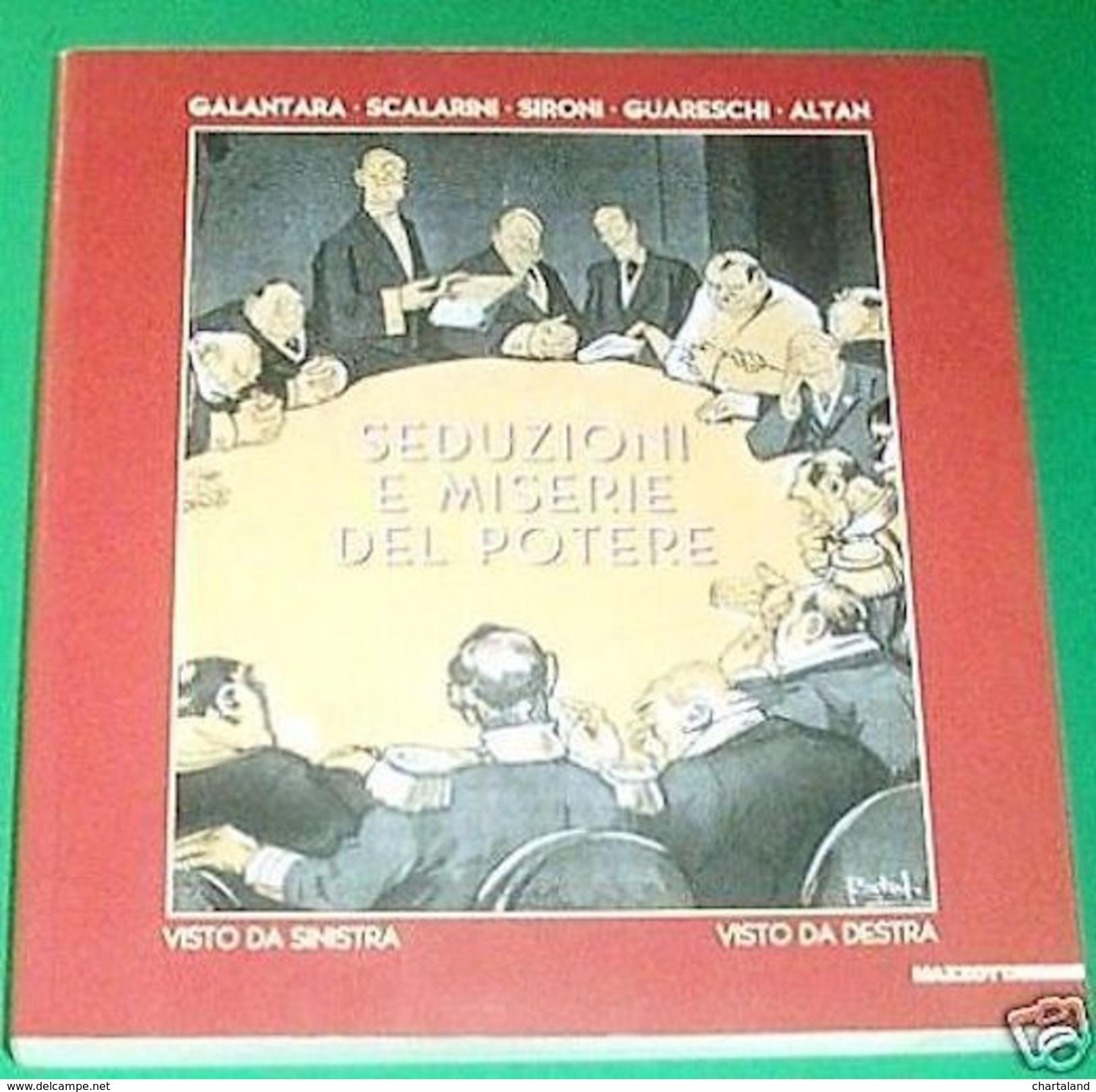 Seduzioni E Miserie Del Potere - 1^ Ed 2003 Mazzotta - Libri, Riviste, Fumetti