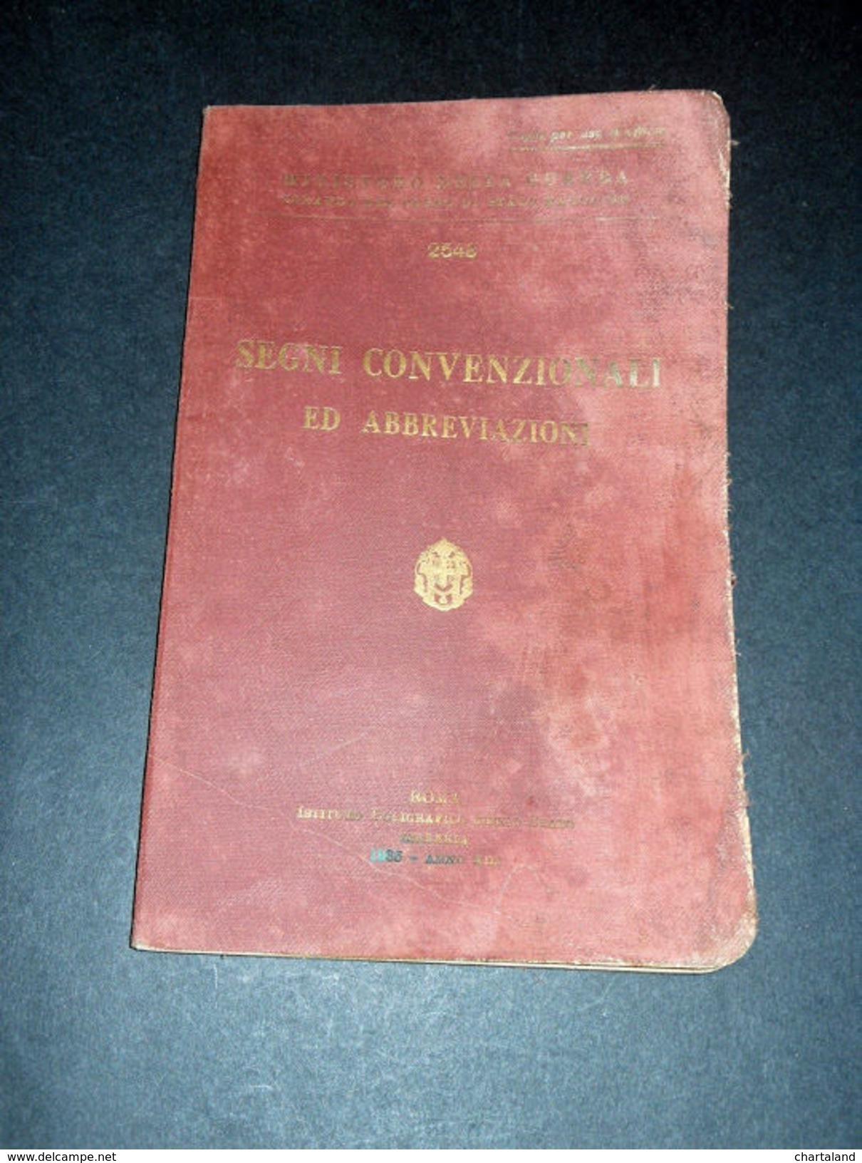 Militaria - Segni Convenzionali Ed Abbreviazioni - Ed. 1935 - Documenti
