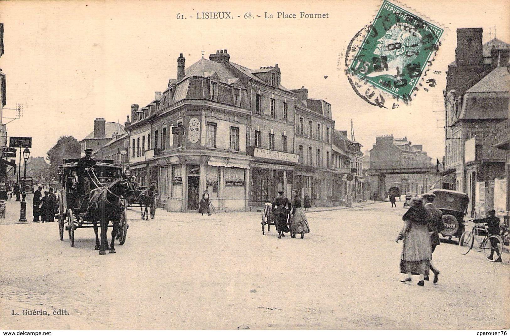 C P A  14] Calvados  Lisieux La Place Fournet .carte Animée Dilligence - Lisieux