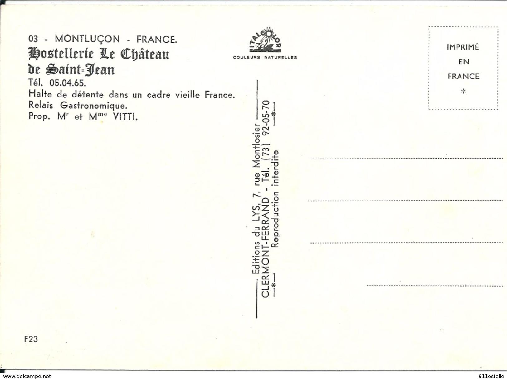 03 MONTLUCON   -  HOSTELLERIE  DU  CHATEAU SAINT JEAN ,  RELAIS GASTRONOMIQUE  Prop M& Mme VITTI  ,Tel 05 04 65 - Montlucon