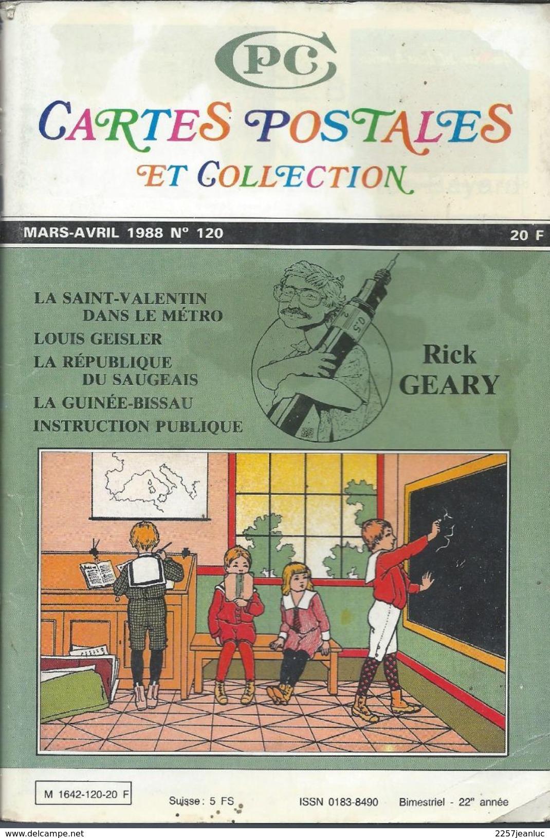 Cartes Postales Et Collections Avril 1988 Magazines N: 120 Llustration &  Thèmes Divers 130 Pages - Français