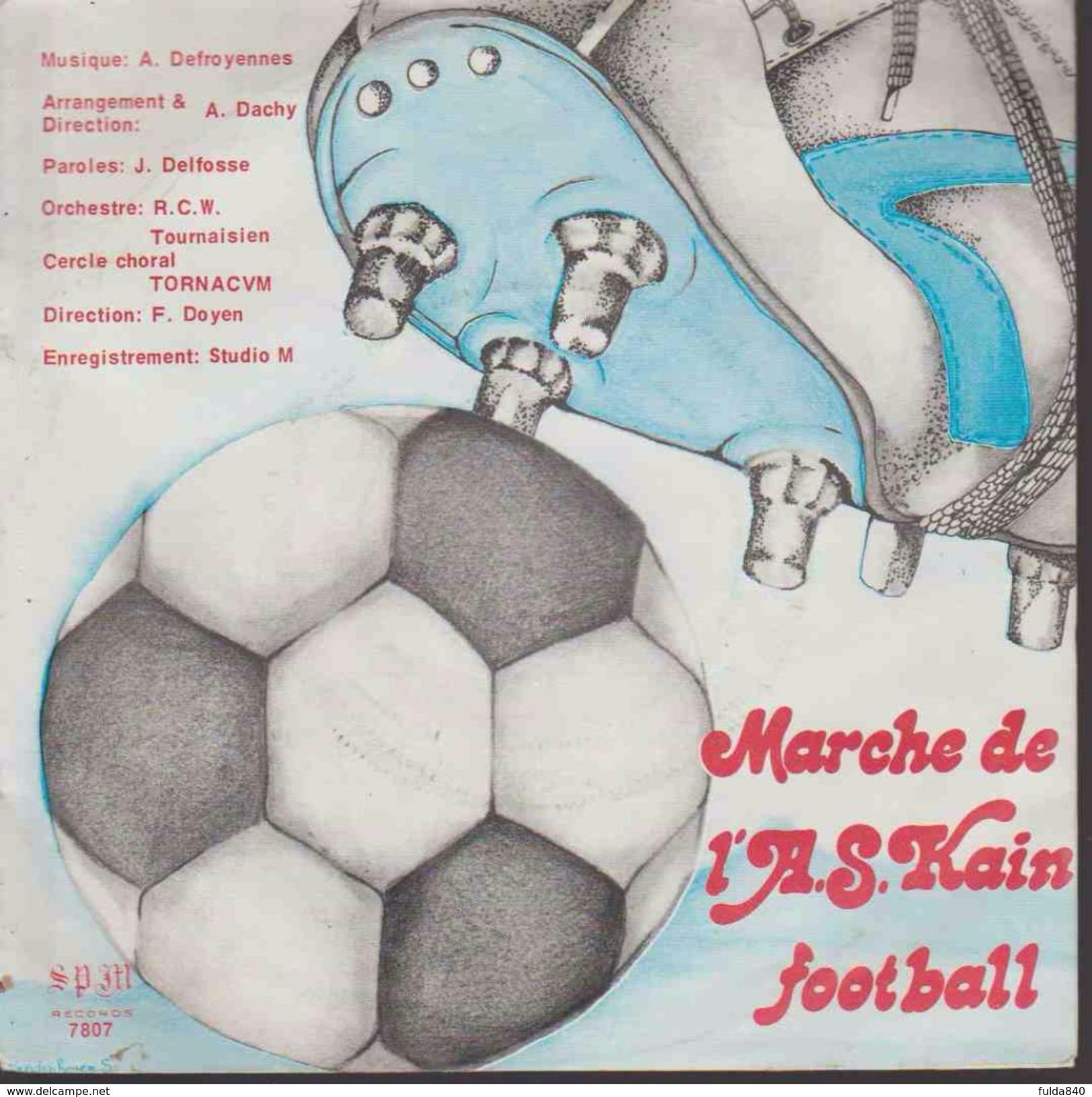 45t.  Marche De L'A.S. KAIN  Football - Collectors