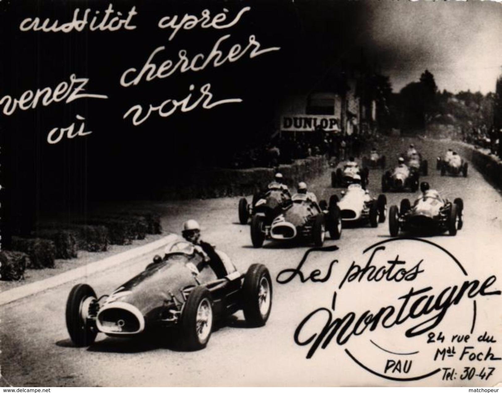 PHOTO ANCIENNE - COURSE AUTOMOBILE - LES PHOTOS MONTAGNE - PAU - AUSSITOT APRES VENEZ CHERCHER OU VOIR - Automobiles