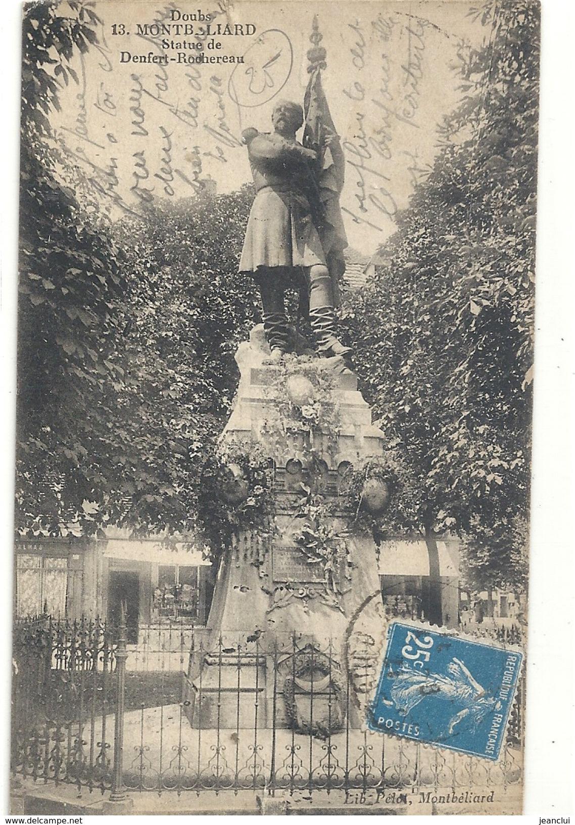13. MONTBELIARD . STATUE DE DENFERT-ROCHEREAU . DECHIRURE DE 1 CM SUR LE BAS . VERSO TACHE . 2 SCANES - Montbéliard