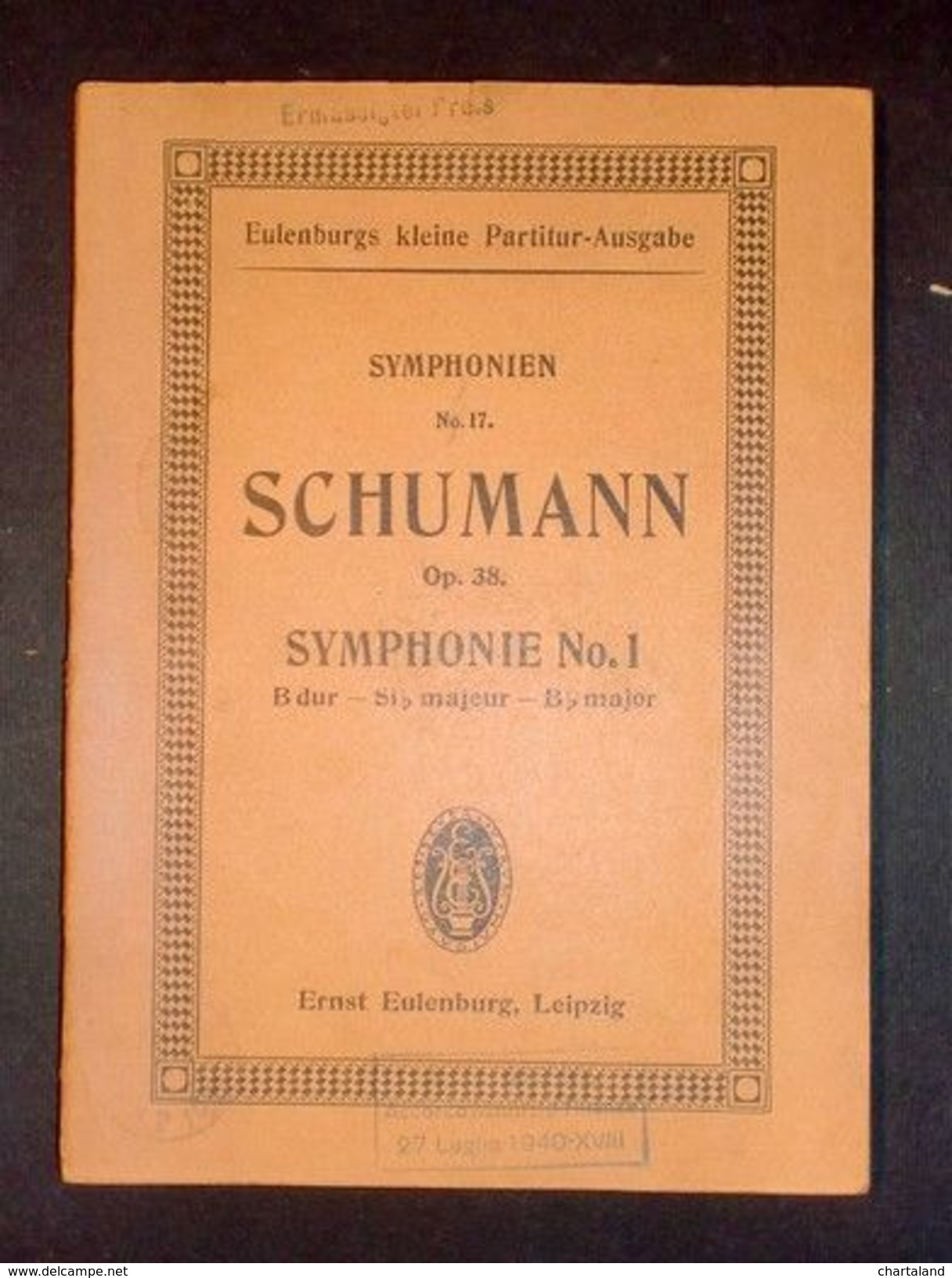 Spartito Partitura - Eulenburgs Kleine Partitur - Schumann Symphonie No. 1 - Vecchi Documenti