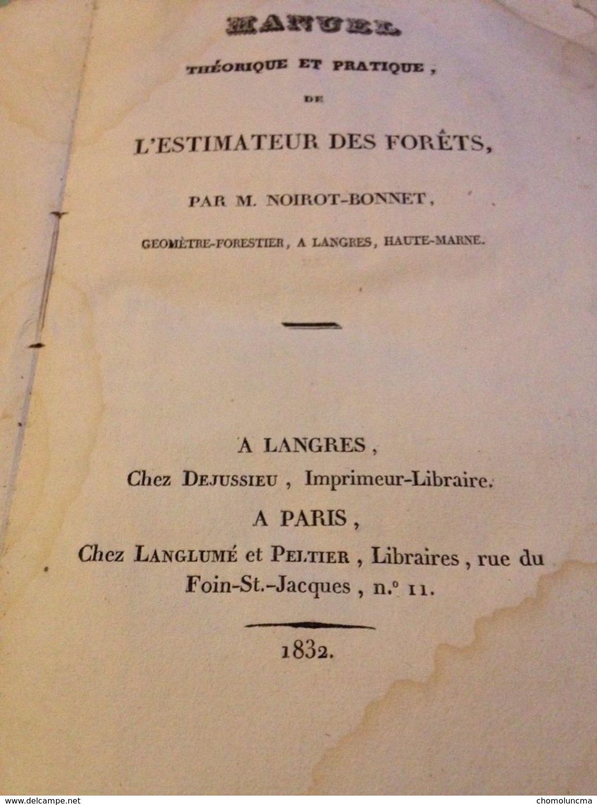 1832 Manuel Estimateur Des Forêts NOIROT BONNET Géomètre Forestier ONF Forêt Bois - Livres, BD, Revues