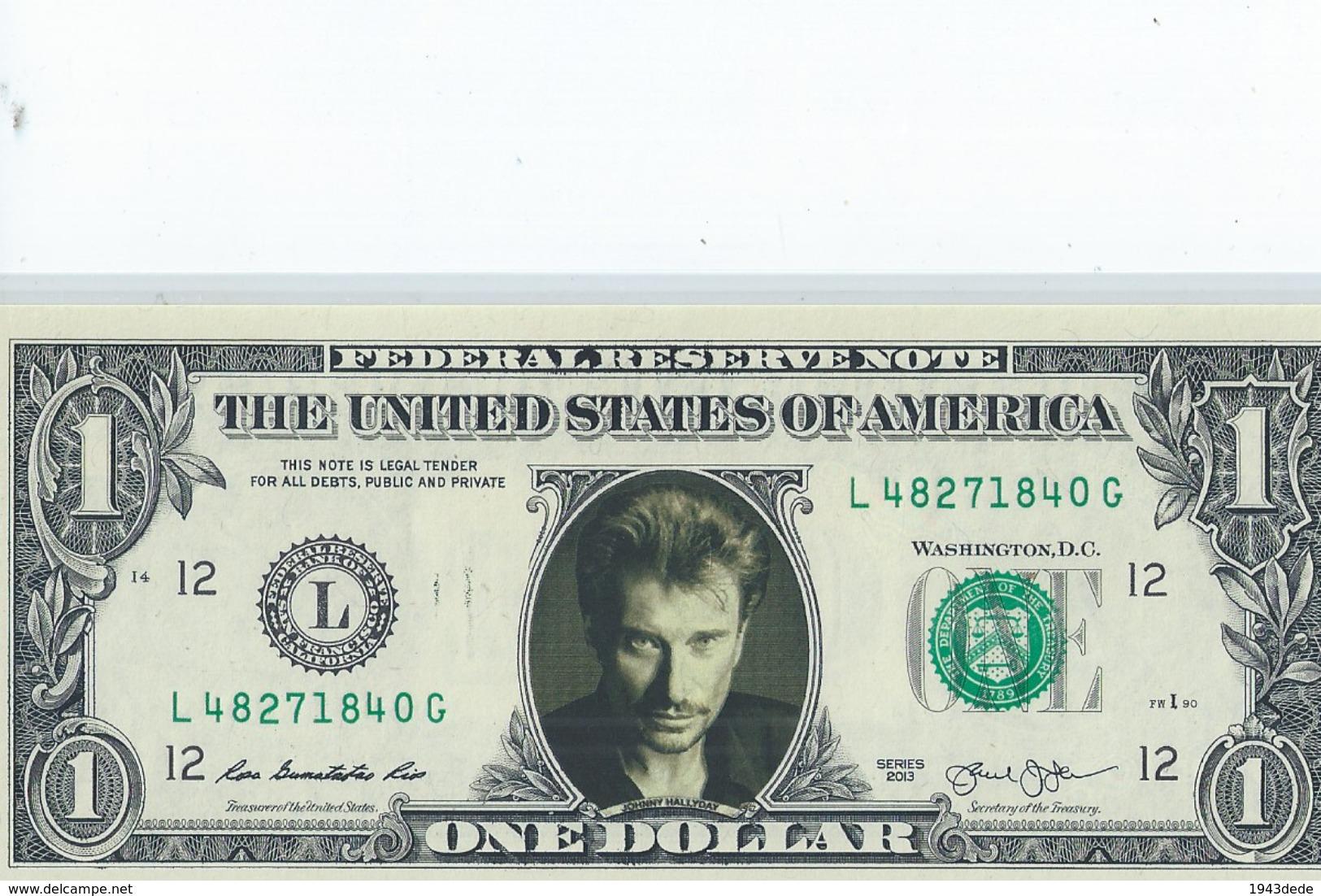BILLET 1 Dollar Americain Vrais Billet Johnny Halliday - Essais Privés / Non-officiels