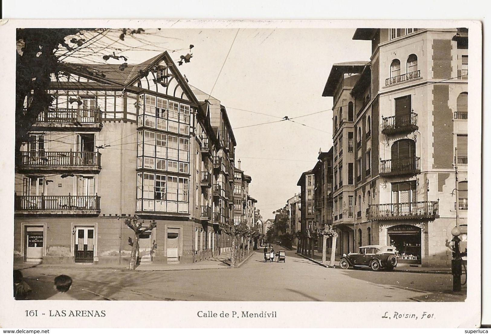 P-161-LAS ARENAS-CALLE DE P.MENDIVIL PERIODO REPUBBLICA SPAGNOLA 1937 - Espagne