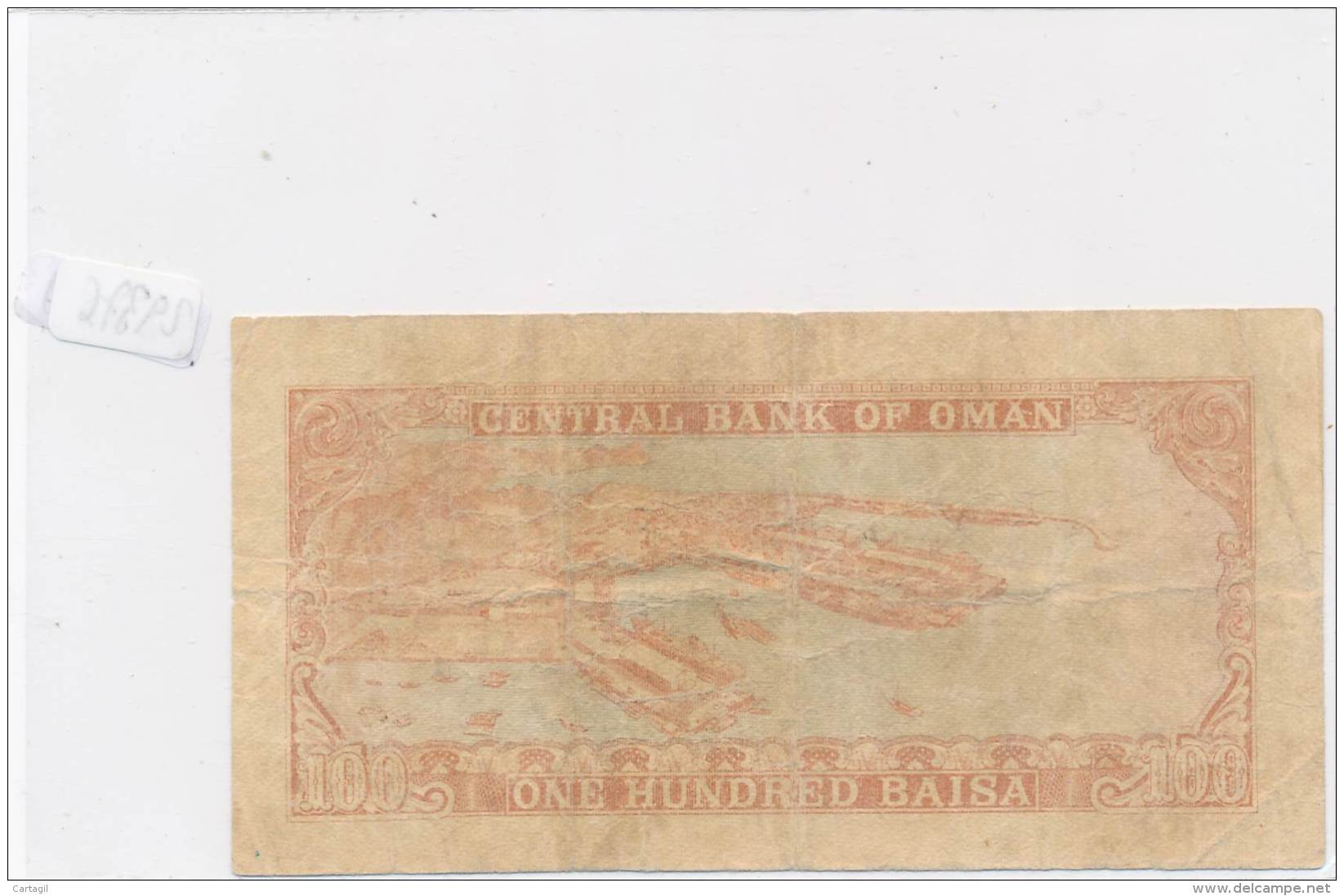 Billets -B2989-Oman -100 Baisa (type, Nature, Valeur, état... Voir  Double Scans) - Oman