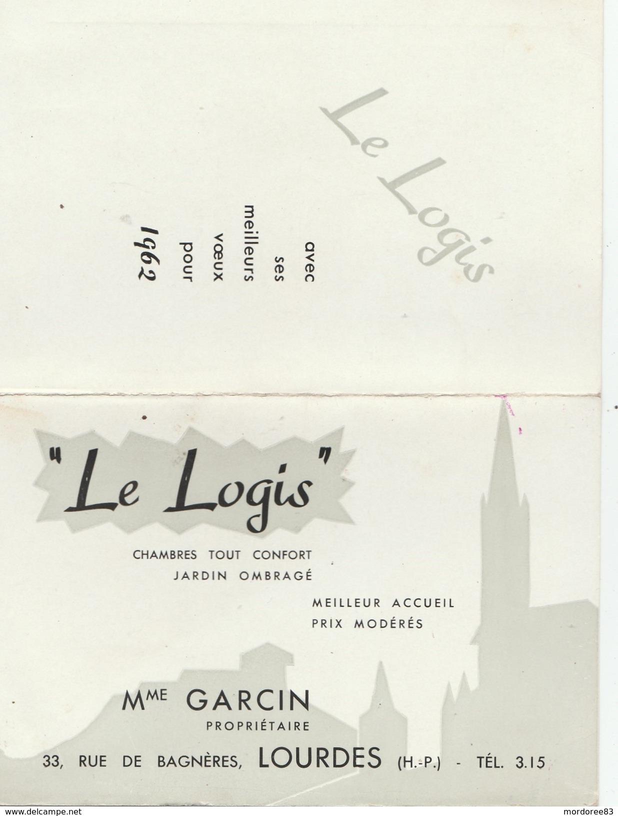 CALENDRIER PUB 1962 LE LOGIS HOTEL LOURDES -                                    TDA101 - Calendriers