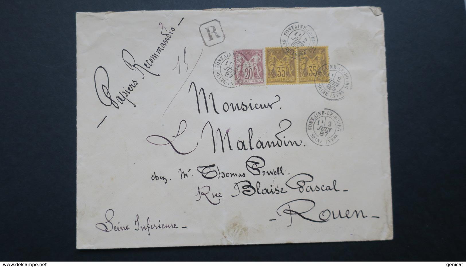 Lettre Recommandé A 90 Ct Bicolore Type Sage N° 67 Et Paire N° 93 De Fontaine Le Bourg Pour Rouen 1887 - 1877-1920: Periodo Semi Moderno