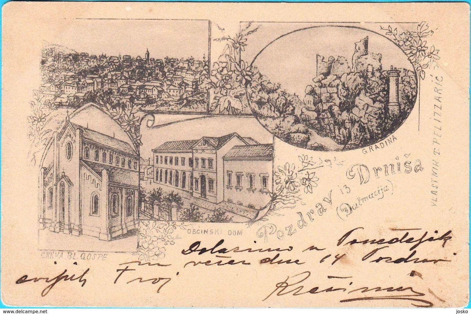 DRNIS - Pozdrav Iz Drnisa * LITHO * ( Croatia ) * Travelled 1899. * Vlastnik T. Pelizzaric * Litography - Croatia
