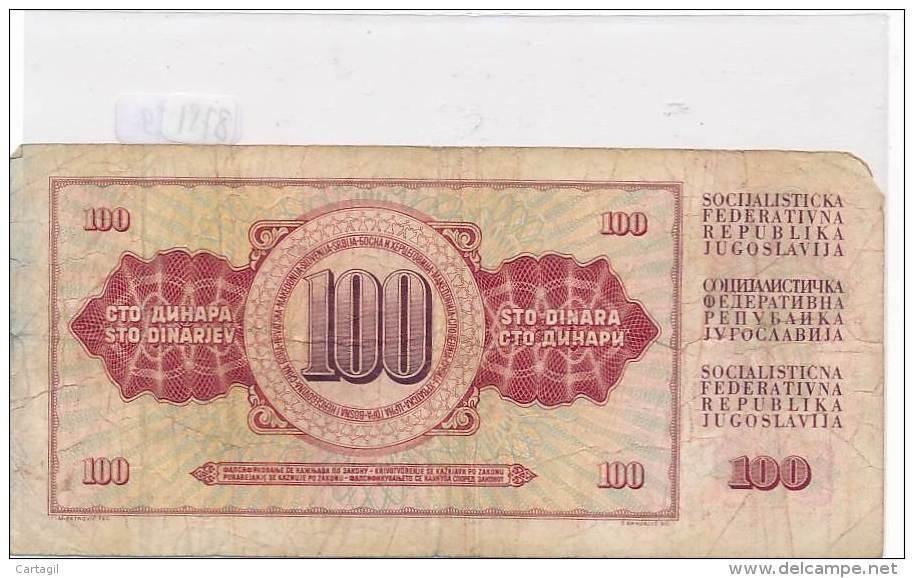 Billets -B2908-Yougoslavie -100 Dinara 1978 (type, Nature, Valeur, état... Voir  Double Scans) - Yugoslavia