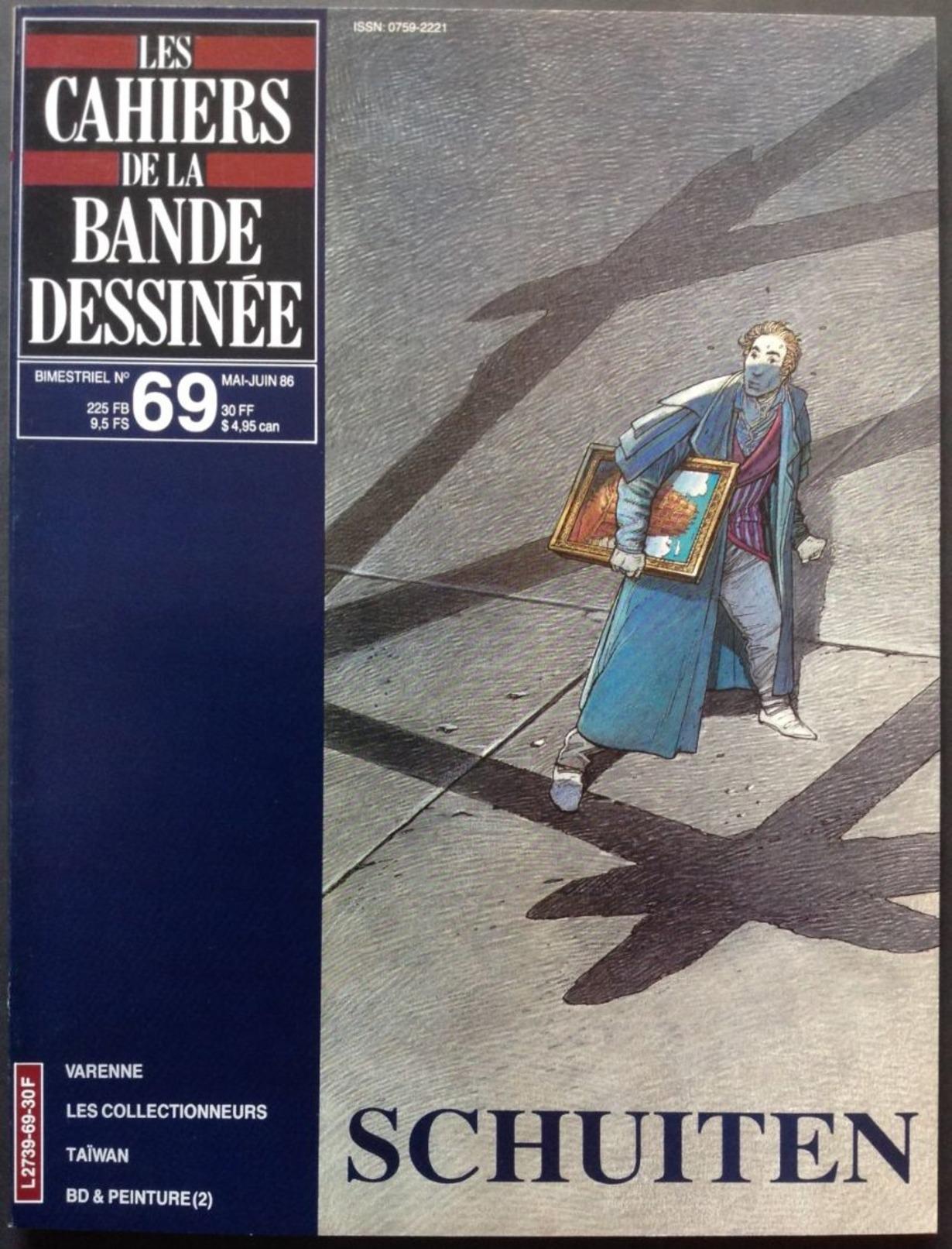 No PAYPAL !! : CBD 69 Cahiers De La BD Schuiten ( François Et Luc ) ,Varenne ,BD & Peinture 2 Taïwan...Éo BD Glénat 1986 - Magazines Et Périodiques