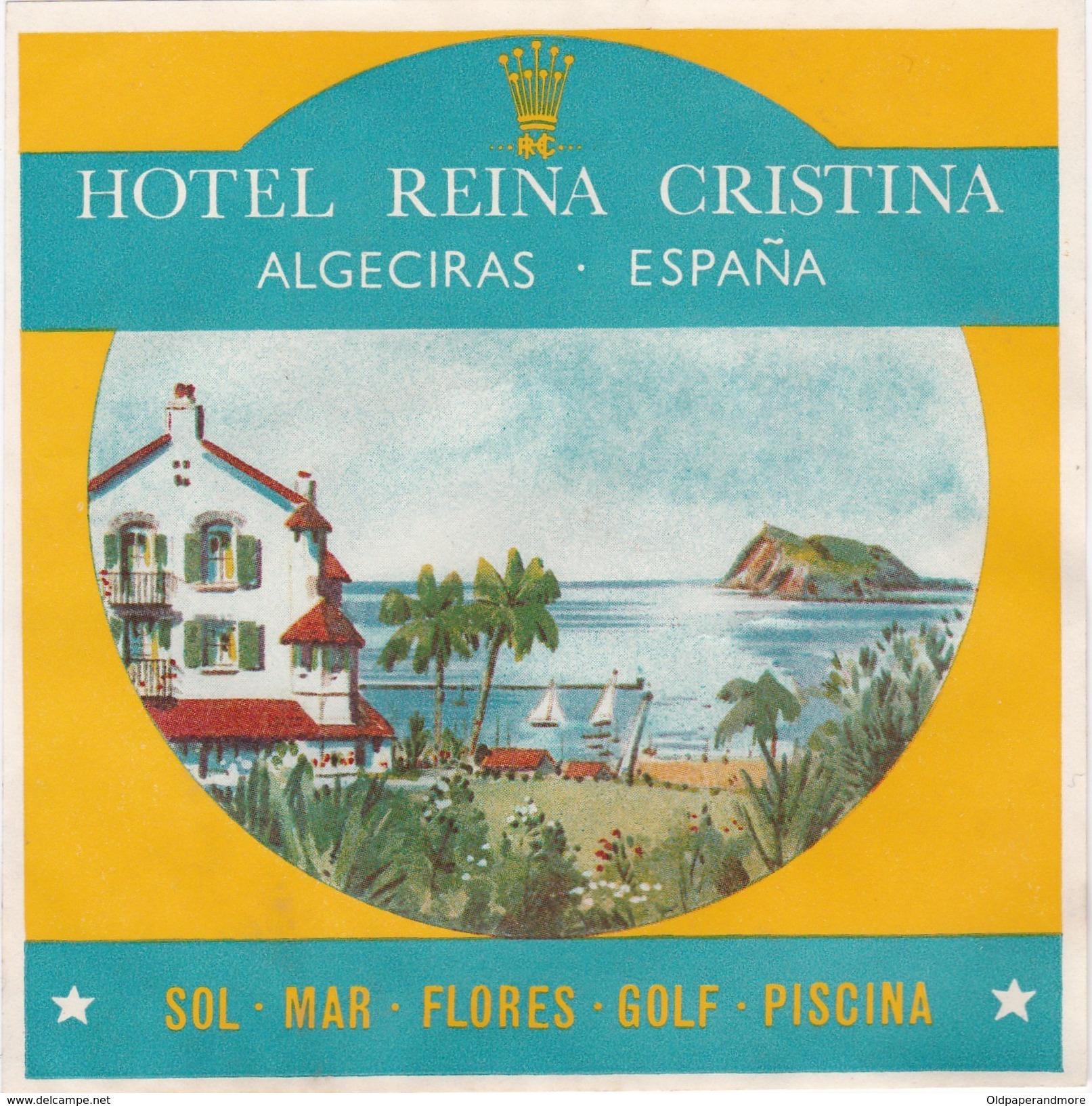 SPAIN ESPAÑA  -  HOTEL LUGAGGE  LABEL - HOTEL REINA CRISTINA - ALGECIRAS - Etiquettes D'hotels