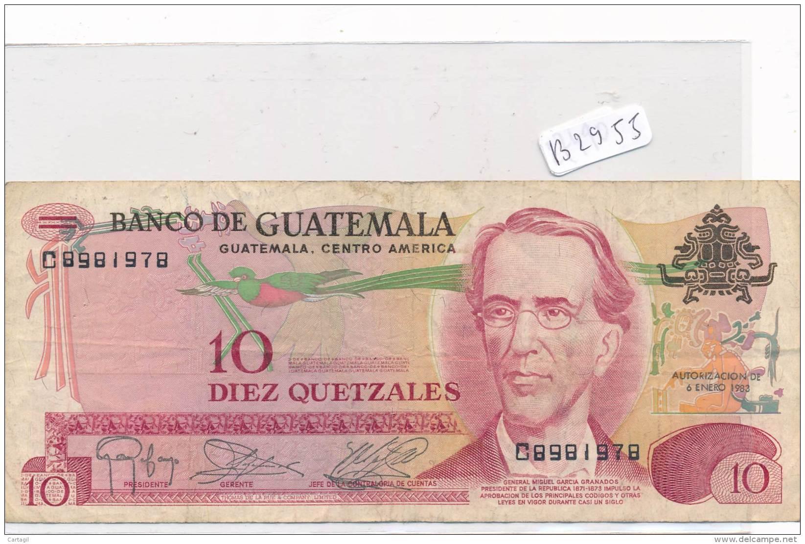 Billets -B2955 - Guatémala -10 Quetzales 1983 (type, Nature, Valeur, état... Voir  Double Scans) - Guatemala
