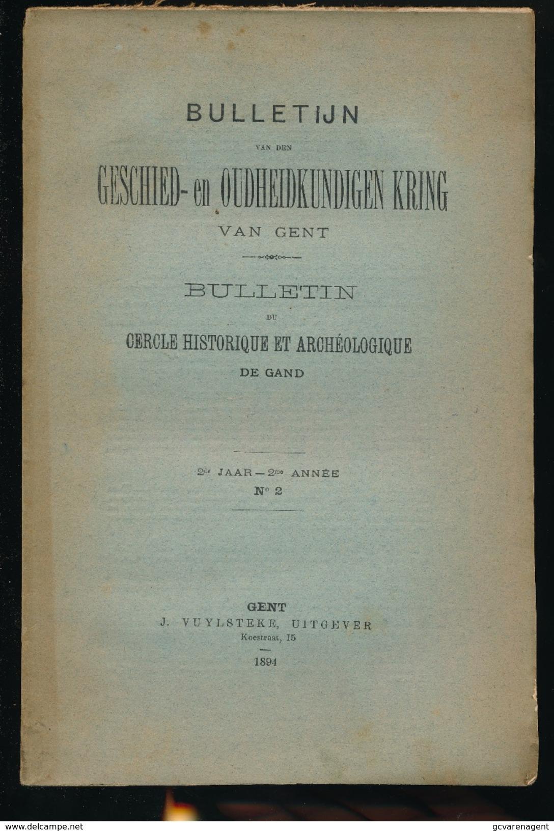 GESCHIED & OUDHEIDKUNDE TE GENT N° 1 TOT 6 - 1894 -   BLZ 1 TOT 265 - 23X15CM  6 SCANS - Histoire