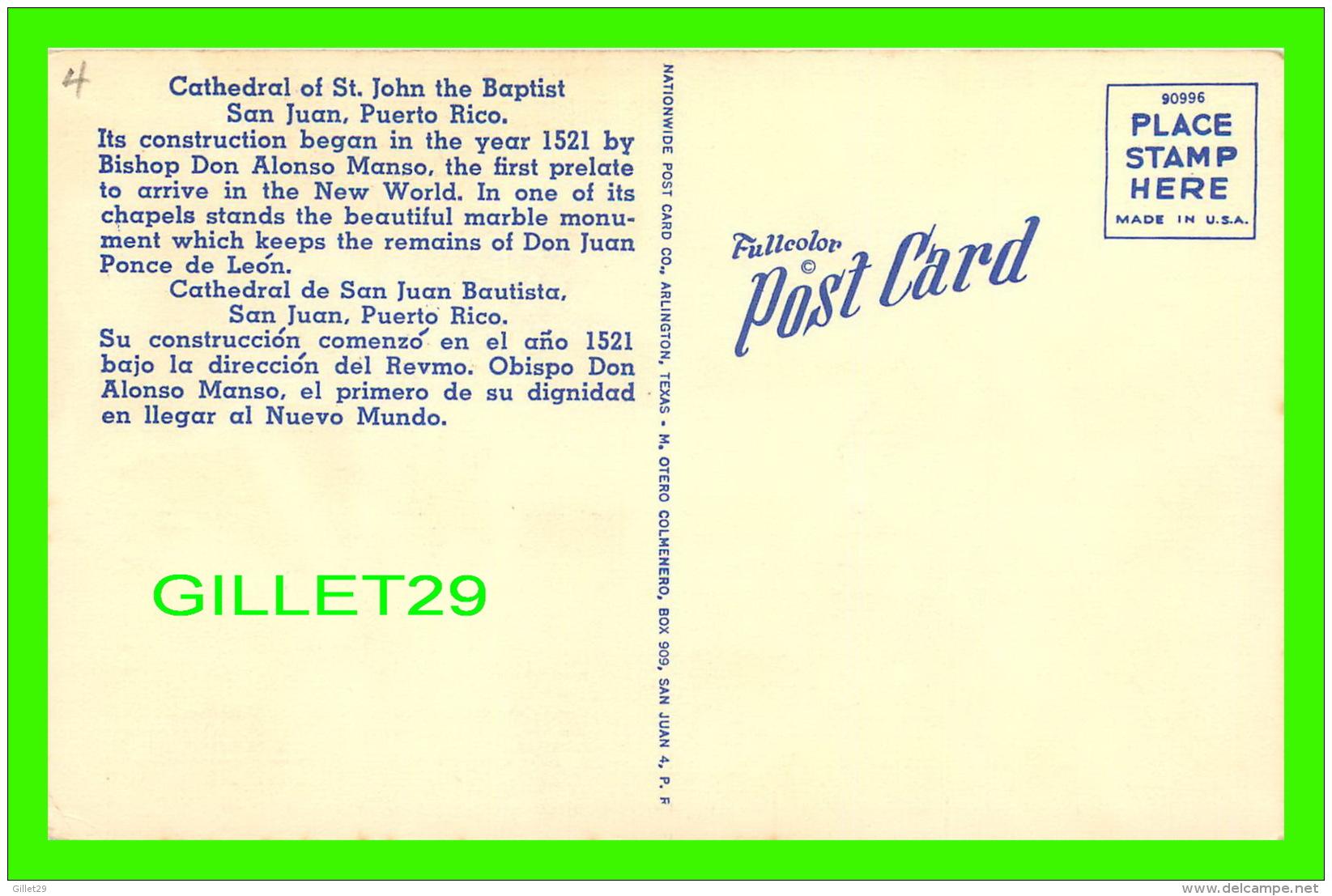 SAN JUAN, PUERTO RICO - CATHEDRAL OF ST JOHN THE BAPTIST - NATIONWIDE POST CARD CO - - Puerto Rico