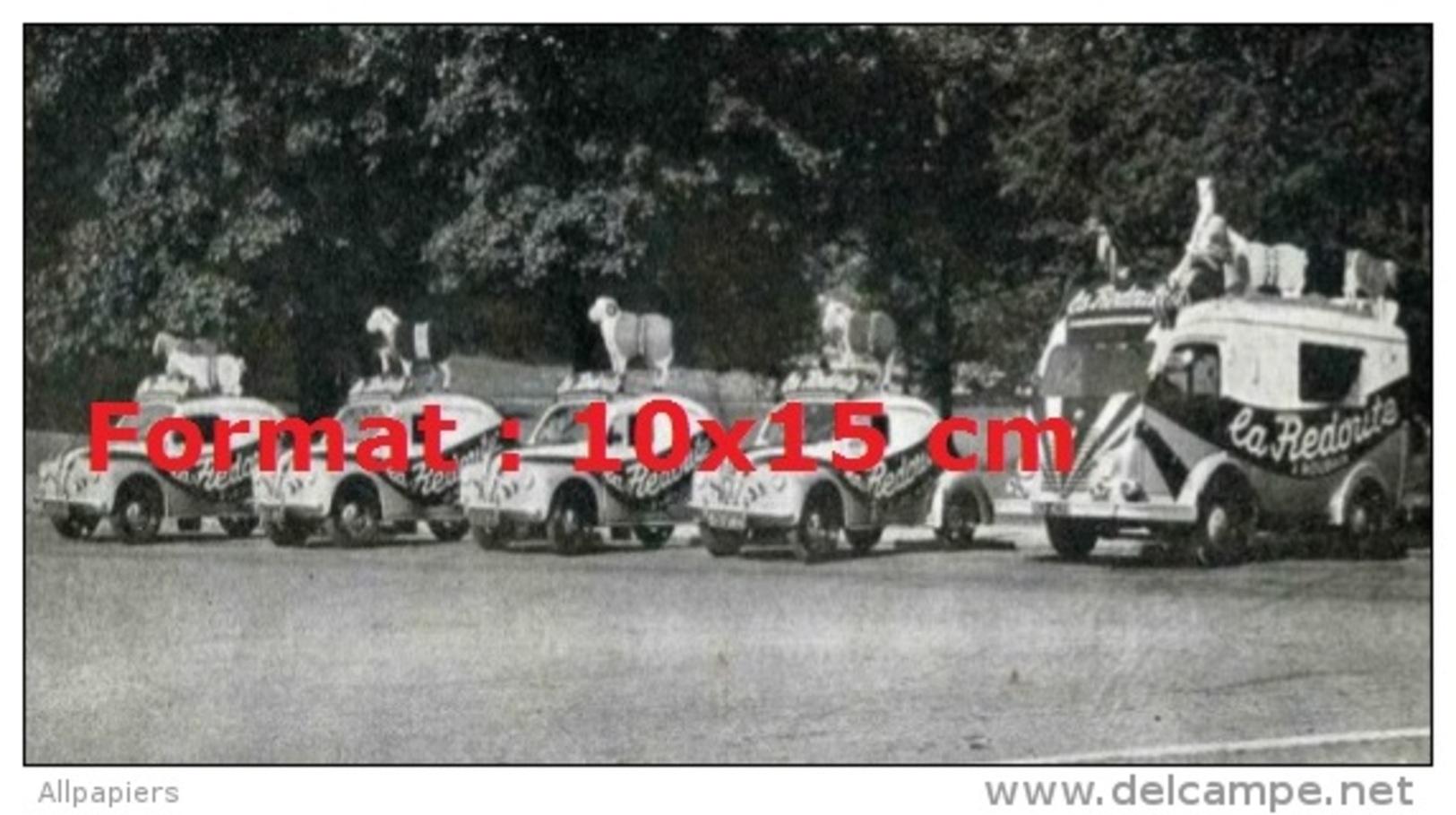 Reproduction D'une Photographie  De La Caravane Publicitaire Redoute Du Tour De France - Repro's