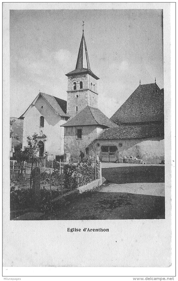 74 HAUTE SAVOIE L'église D'ARENTHON  Rare Cliché De Ce Village - Otros Municipios