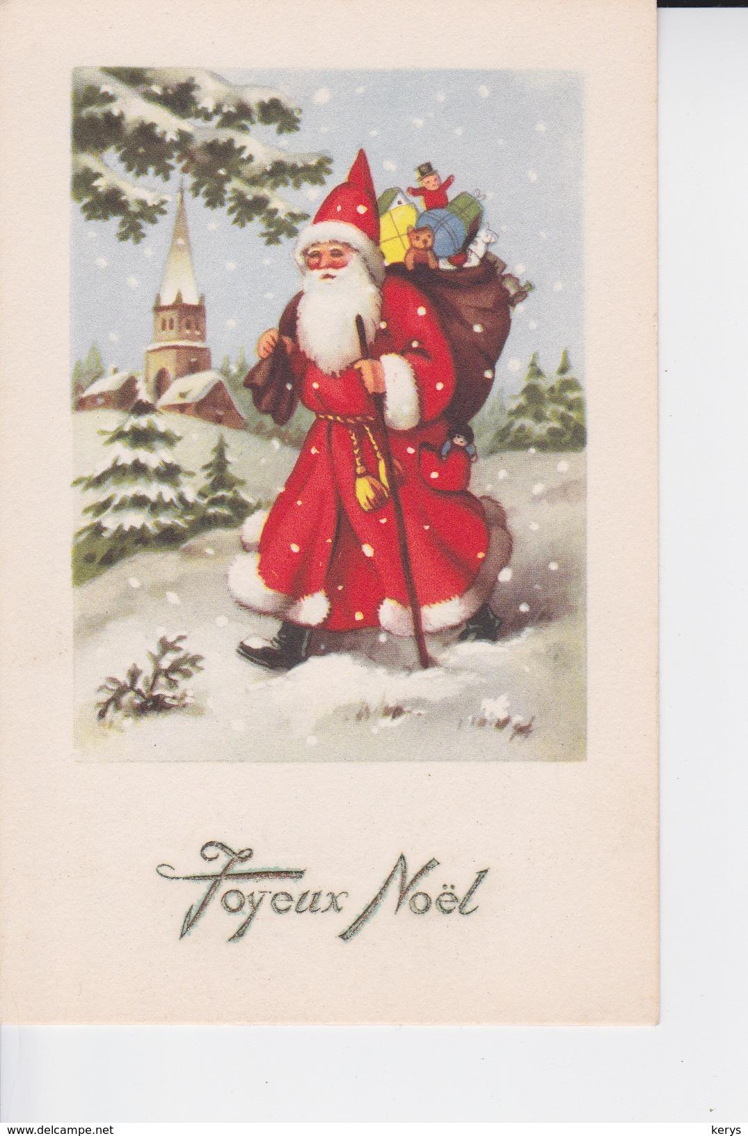 PERE NOEL ET SON BATON DE PELERIN , Vacant Dans La Neige Et Apportant Des Jouets - Kerstman
