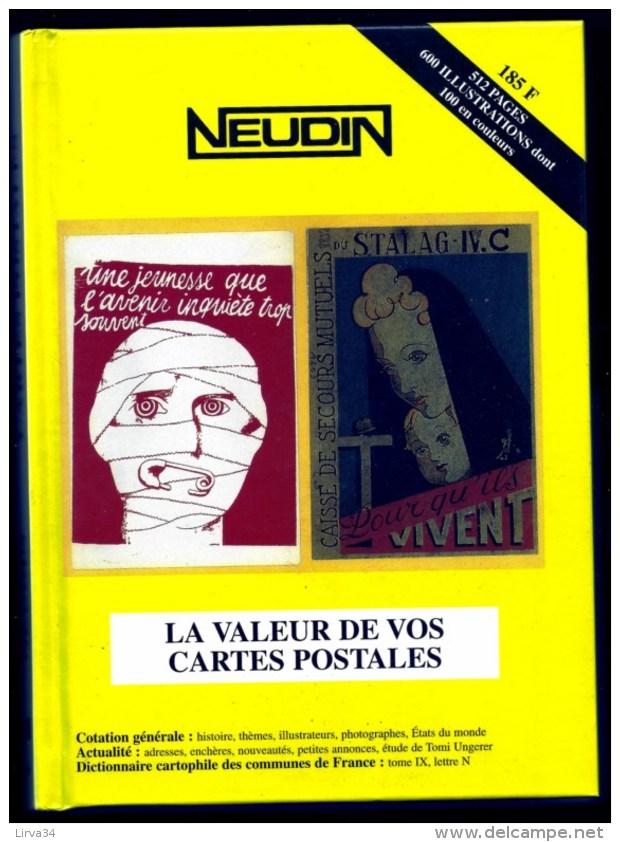 CATALOGUE NEUDIN- L'OFFICIEL DE LA CARTE POSTALE- ANNÉE : 2001- VALEURS DE VOS CARTES POSTALES - Libri