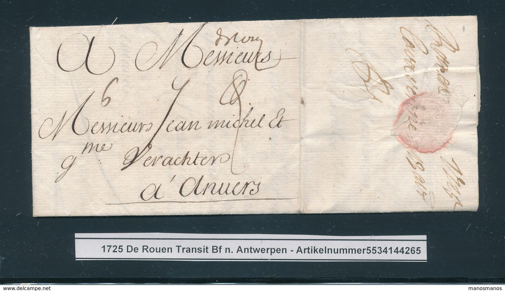 """762/25 - Lettre Manuscrit """" De Rouen """" ROUEN 1728 Vers ANVERS - Signée Lavarenne - Port à L'encre 6 Stuivers - Marcophilie (Lettres)"""