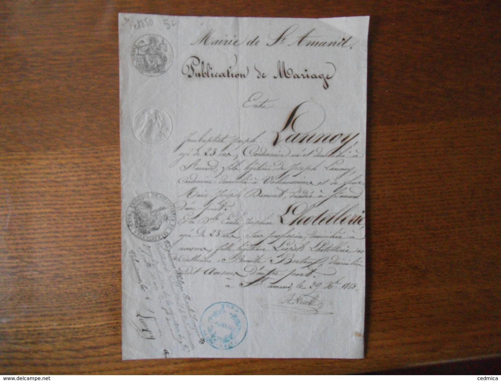 SAINT AMAND MAIRIE COURRIER DU 29 Xbre 1850 LE MAIRE A.NICOLLE PUBLICATION DE MARIAGE J .B. LANNOY EMILIE LHOTELLERIE - Manuscrits