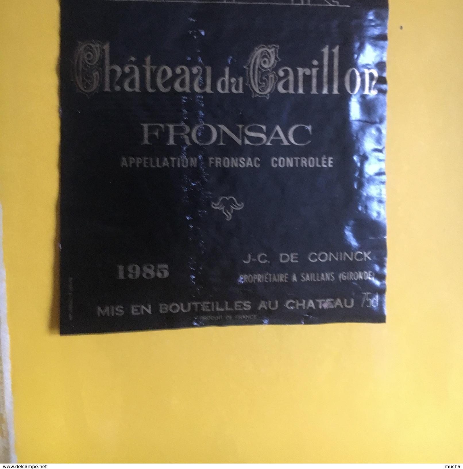 6140 - Château Du Carillon 1985 Fronsac - Bordeaux