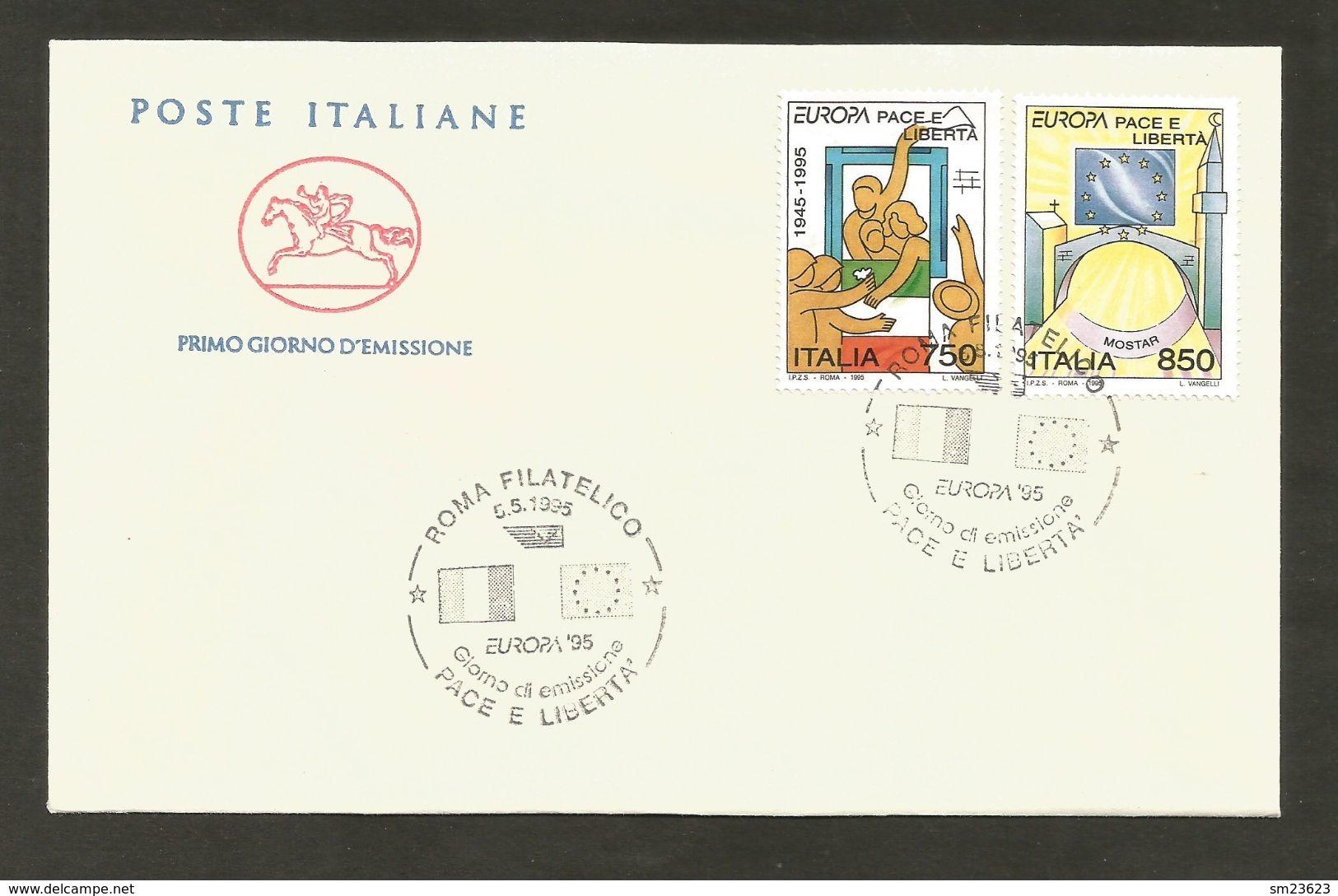 Italien  1995  Mi.Nr. 2383 / 2384 ,  EUROPA CEPT - Frieden Und Freiheit - FDC  Gestempelt / Used / (o) - Europa-CEPT