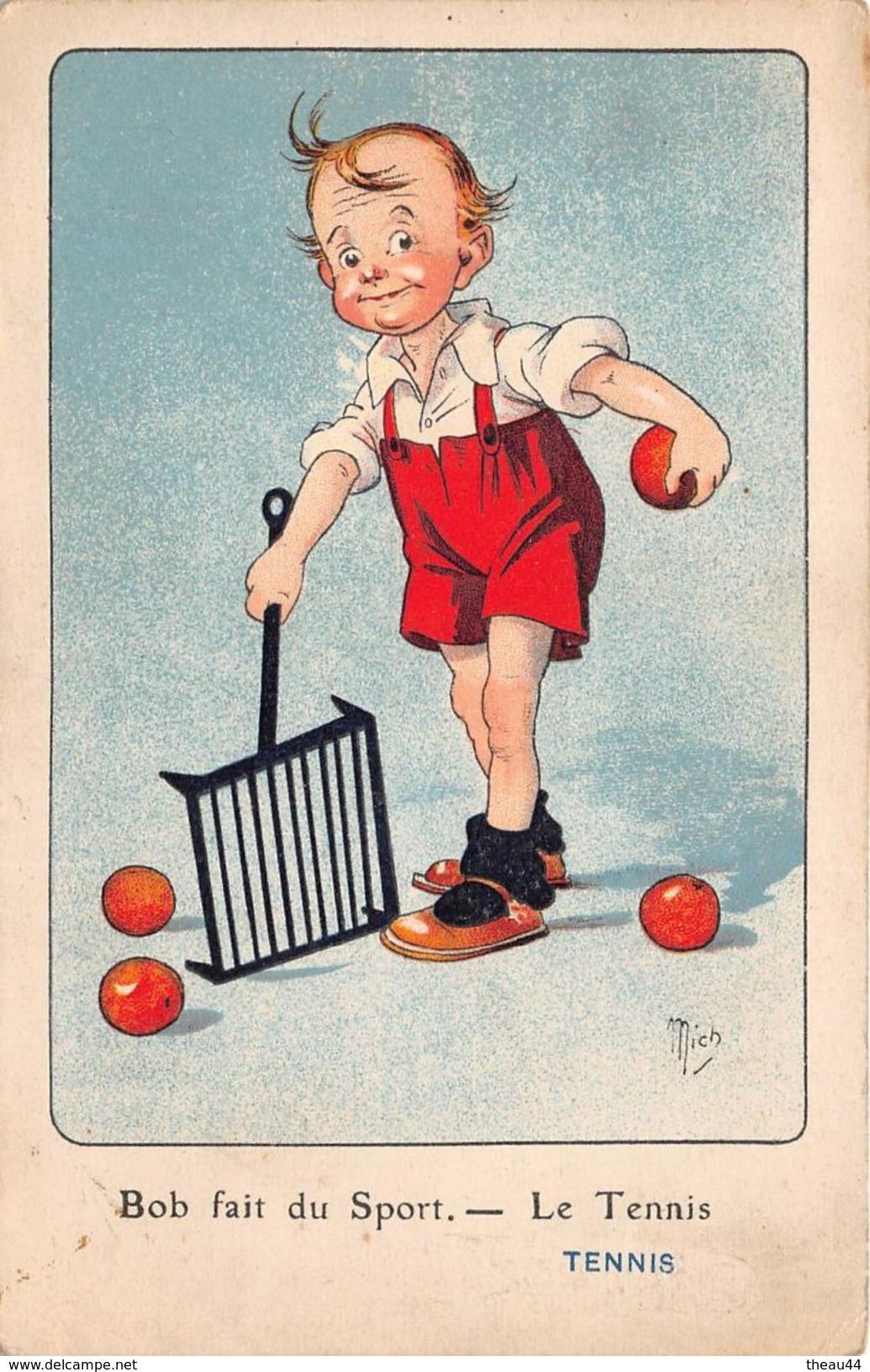 """¤¤   -   ILLUSTRATEUR  """" MICH """"  -   Bob Fait Du Sport  -  Le Tennis     -  ¤¤ - Mich"""