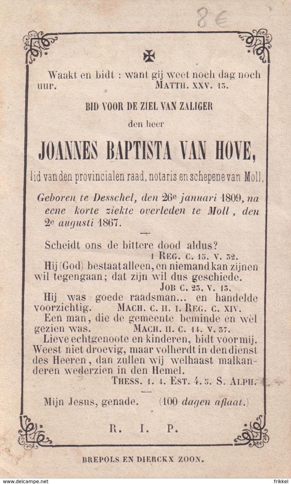 Oud Doodsprentje Notaris En Schepenen Mol Moll ° Desschel Dessel 1867 Joannes Van Hove Holy Card - Devotion Images