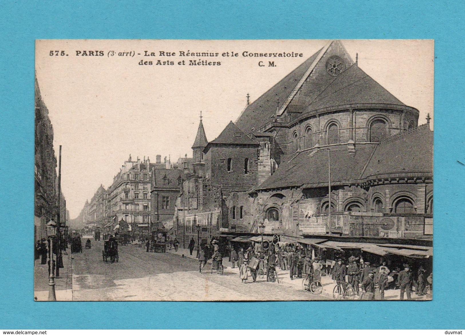 75 Paris 3eme Arrondissement La Rue Reaumur Et Le Conservatoire Des Arts Et Metiers - Paris (03)