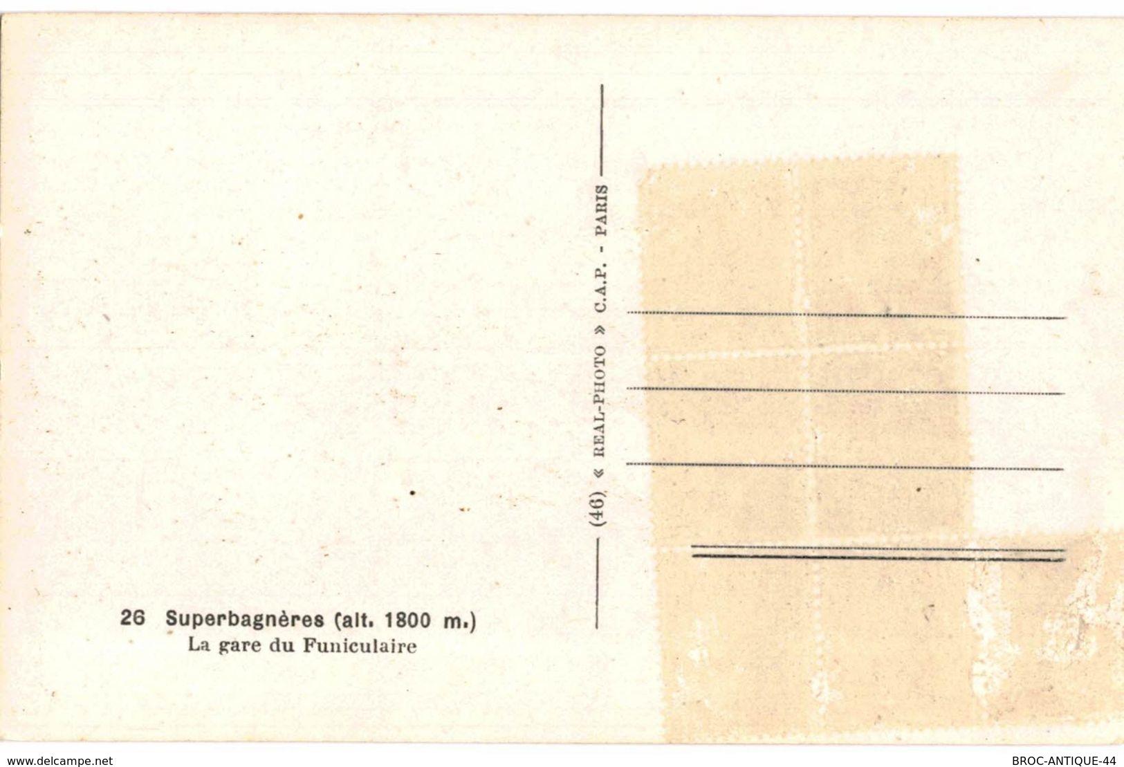 CPA N°16136 - LOT DE 3 CARTES DE SUPERBAGNERES - CHEMIN DE FER DE SUPERBAGNERES + GARE DU FUNICULAIRE - Superbagneres