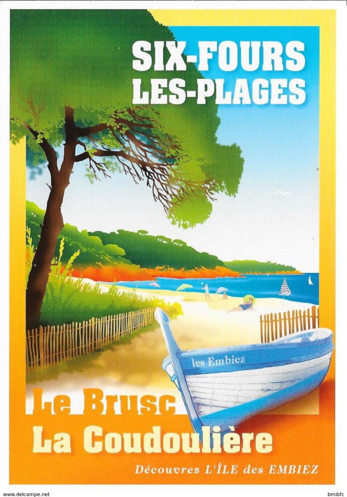SIX-FOURS LES-PLAGES - Le Brusc - La Coudoulière . Découvrez L'île Des Embiez - Six-Fours-les-Plages