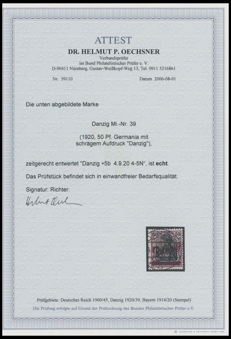 FREIE STADT DANZIG 39 O, 1920, 50 Pf. Kleiner Innendienst, Zeitgerechte Entwertung DANZIG 5b, Pracht, Fotoattest Dr. Oec - Danzig