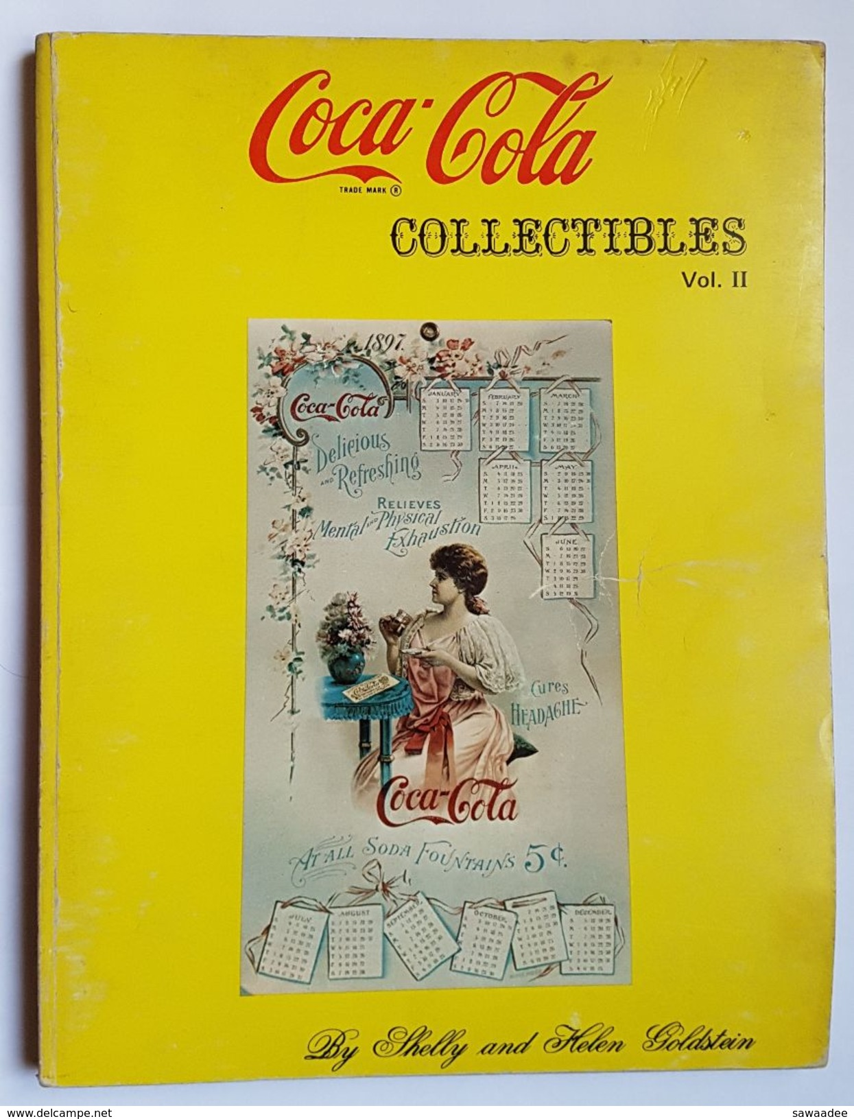 CATALOGUE DE VENTE - U.S.A. - COCA COLA - COLLECTIBLES VOL.II - SHELLY AND HELEN GOLDSTEIN - 1973 - Books