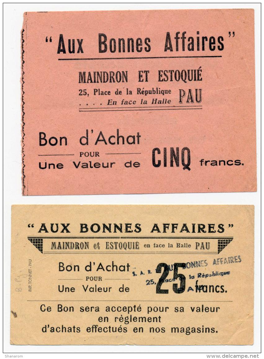 PAU // MAINDRON Et ESTOQUIE // 2 Bons D'achat 5 Et 25 Francs - Bons & Nécessité