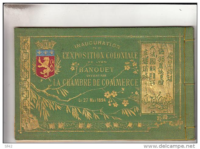 MENU  INAUGURATION DE L EXPOSITION COLONIALE DE LYON  LE 27 MAI   1894 . COUVERTURE RECTO VERSO EN SOIE - Menus