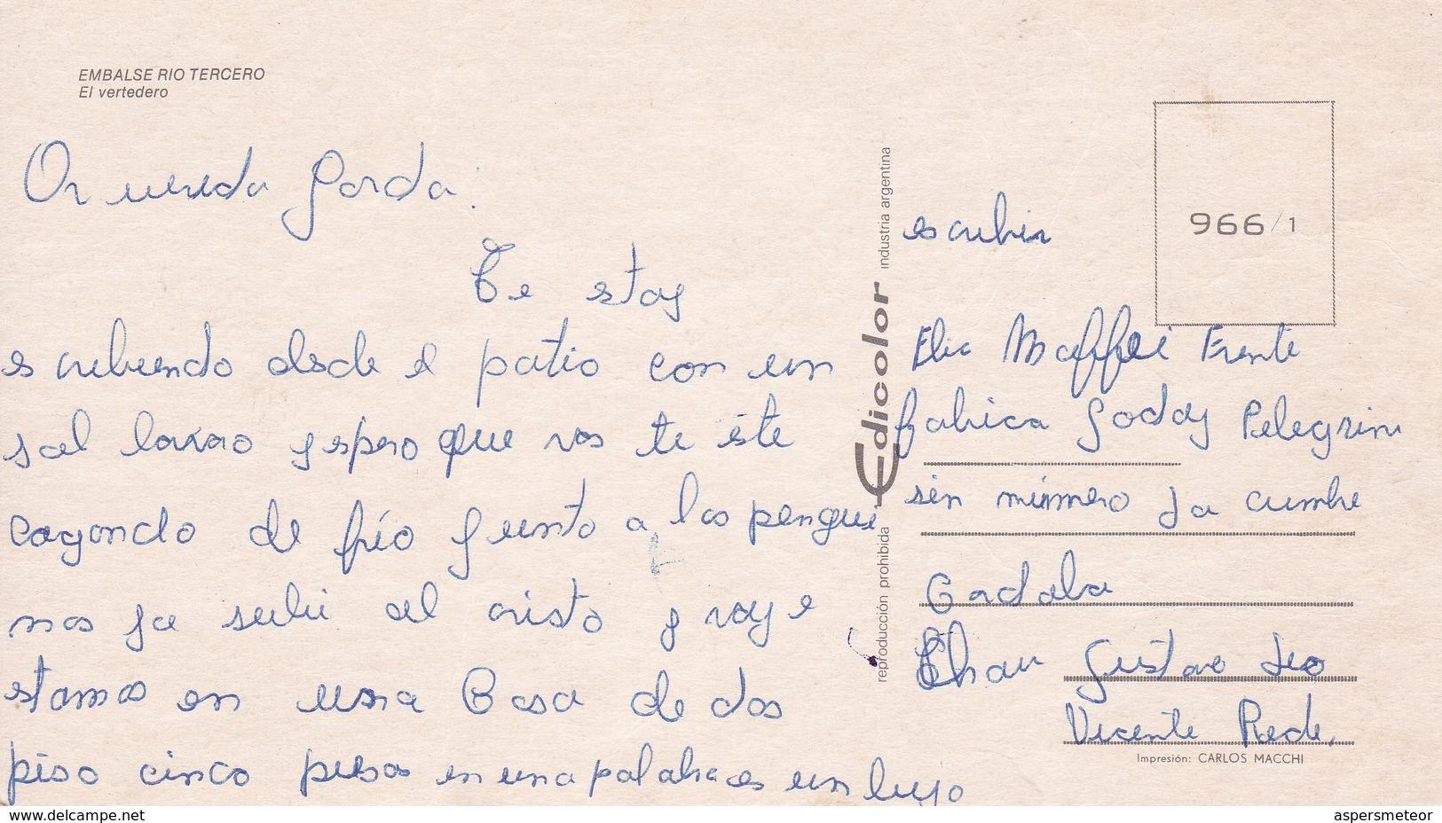 EMBALSE RIO TERCERO, EL VERTEDERO. EDICOLOR, MACCHI. VOYAGEE. ARGENTINE -BLEUP - Argentina