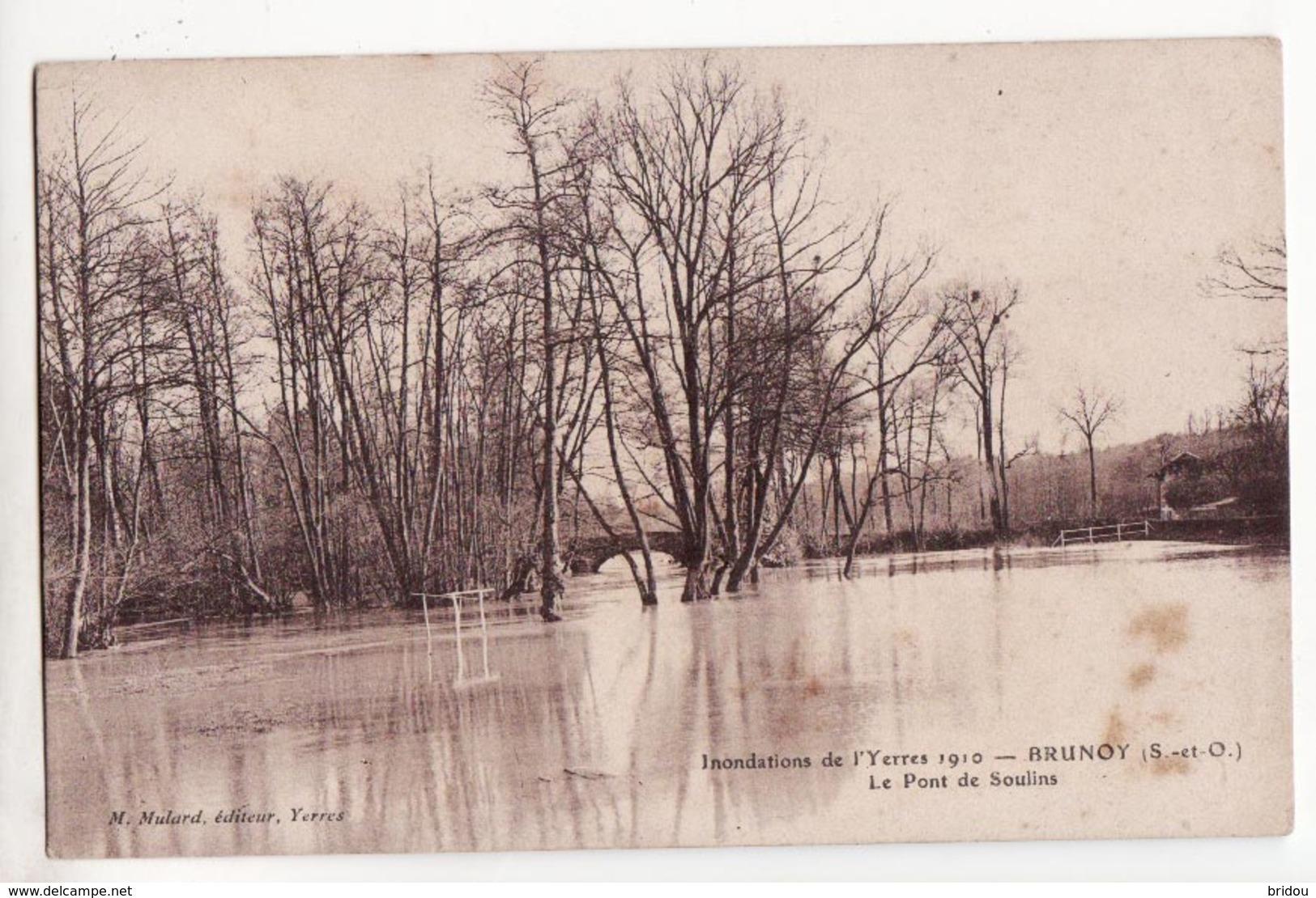 91  BRUNOY   Inondations 1910   Pont De Soulins - Brunoy