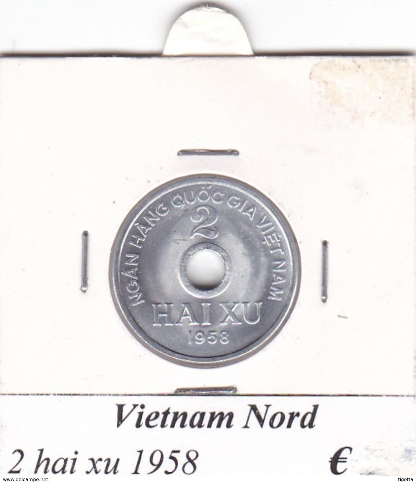 VIETNAM DEL NORD   2  HAI XU  ANNO 1958  COME DA FOTO - Viêt-Nam