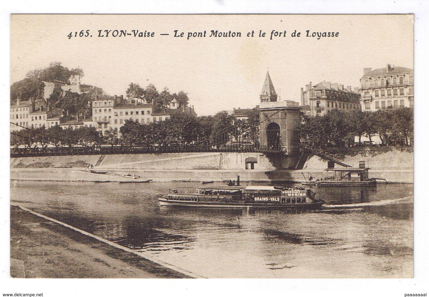 LYON VAISE  LE PONT MOUTON ET LE FORT DE LOYASSE - Lyon