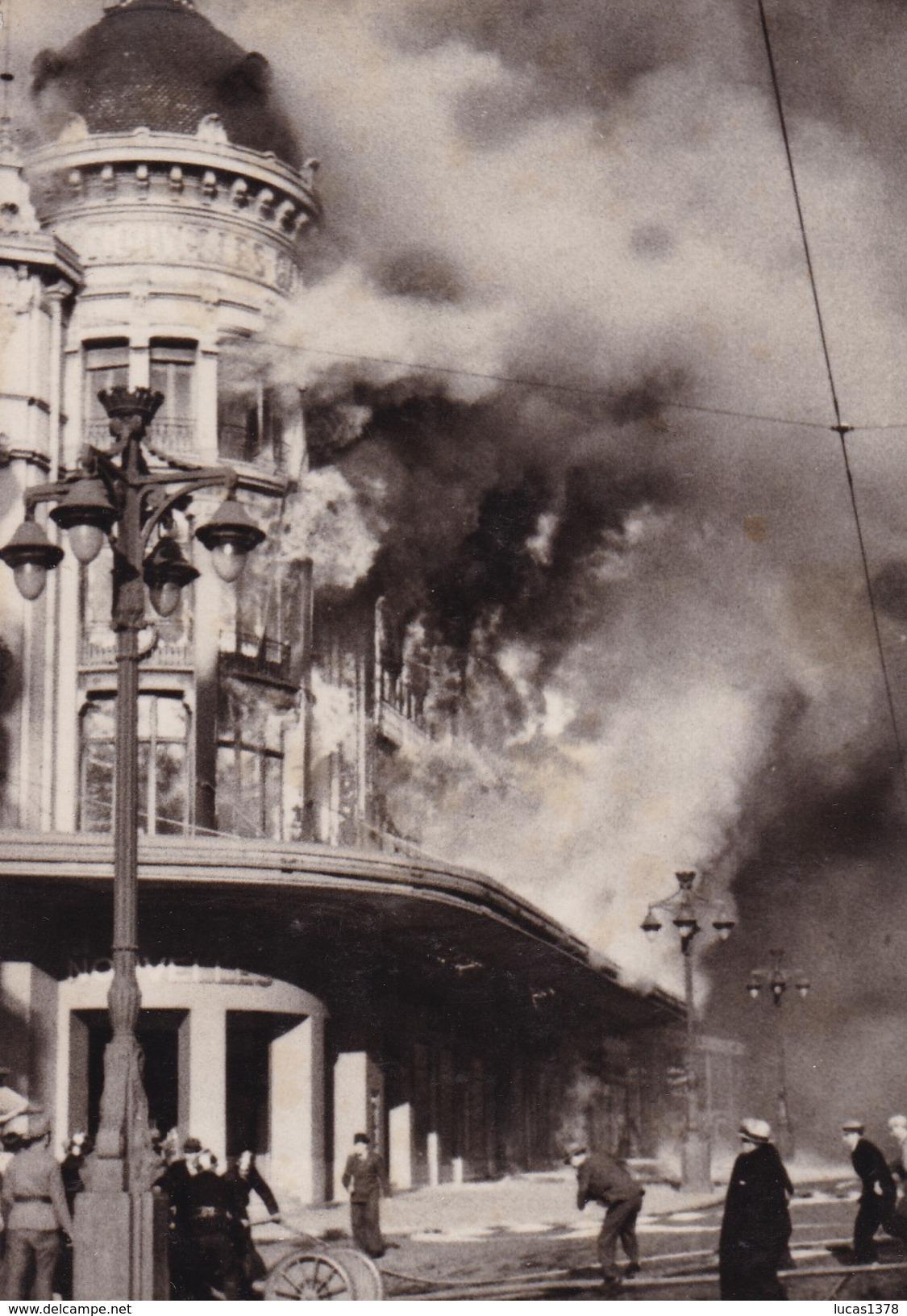 13 / MARSEILLE / INCENDIE DES NOUVELLES GALERIES / LE 28/08/1938 / TRES BELLE CARTE PHOTO - Unclassified