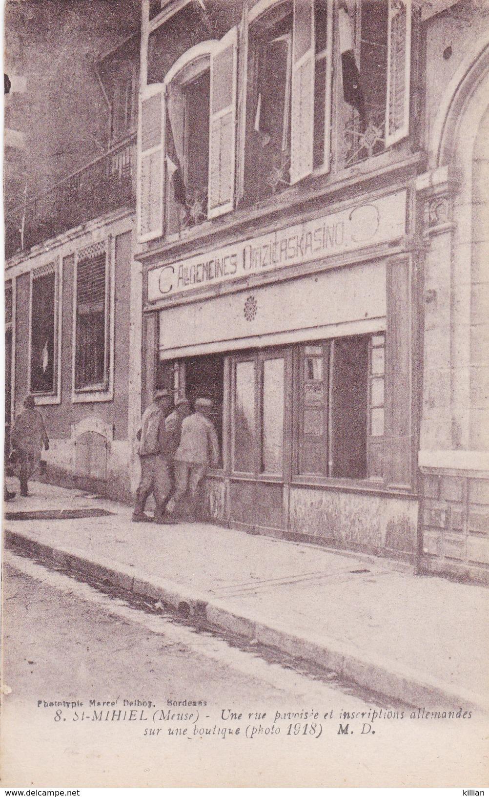 St Mihiel  Une Rue Pavoisée Et Inscription Allemandes Sur Une Boutique - Saint Mihiel