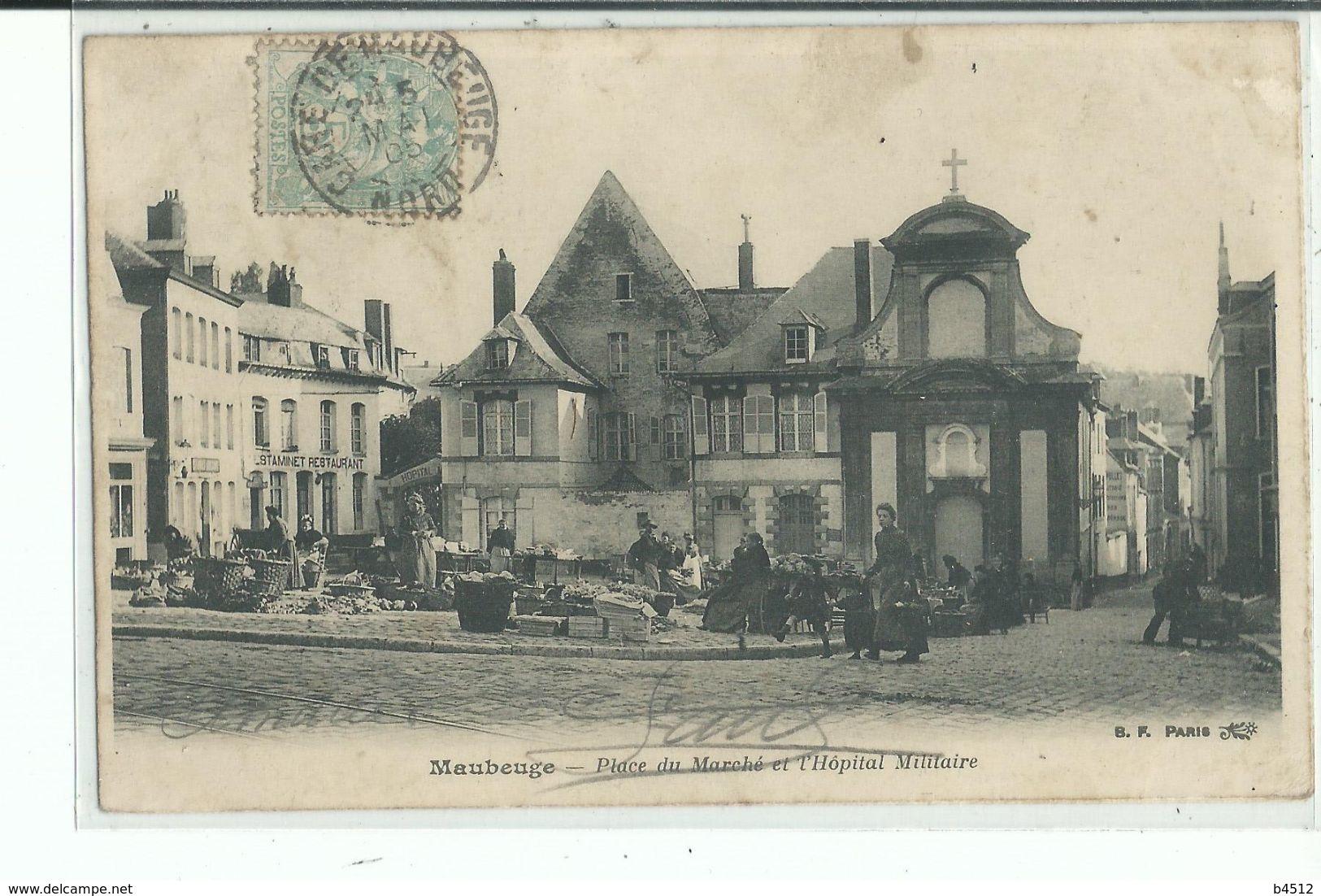 59 MAUBEUGE Place Du Marché Et L'Hôpital Militaire - Maubeuge