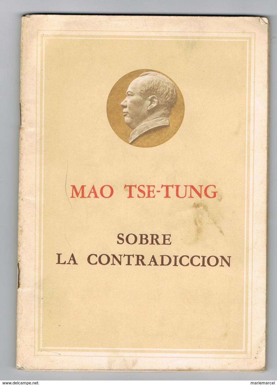 MAO TSE TUNG - SOBRE LA CONTRADICCION - Autres