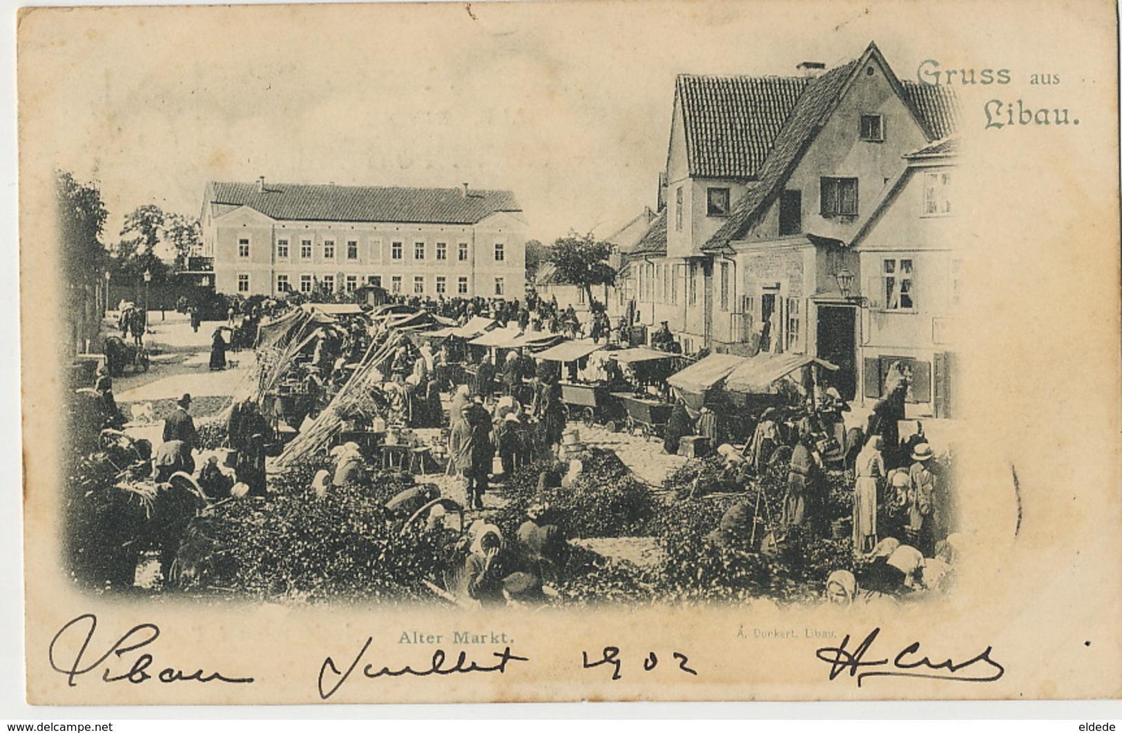 Gruss Aus Libau Alter Markt  Edit Dunkert Libau P. Used 1902 - Lettonie