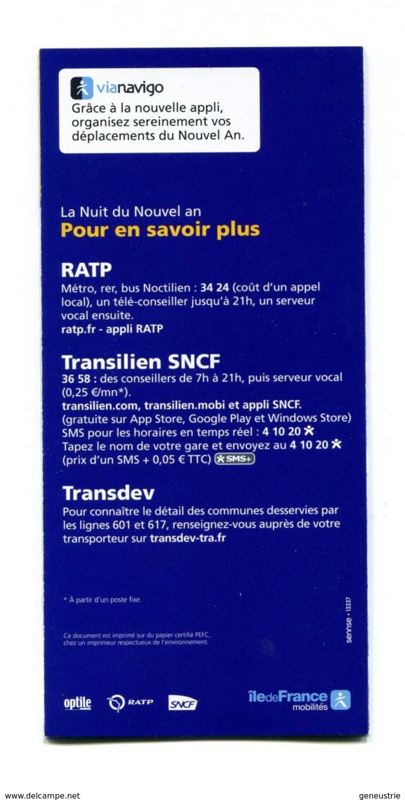 """Document à 5 Volets """"Transports Gratuits En Ile-de-France - 31/12/2017"""" Transport Ile-de-France SNCF / RATP - Transportation Tickets"""